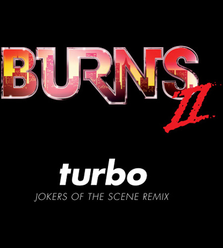 Burn - Turbo (JOTS Remix)